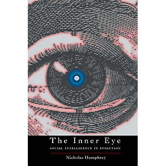 The Inner Eye Social Intelligence in Evolution by Humphrey & Nicholas