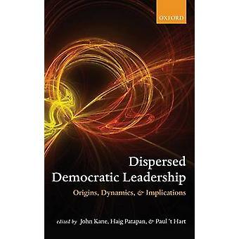 SPRIDDA ledarskap i demokrati C av KANE ET AL