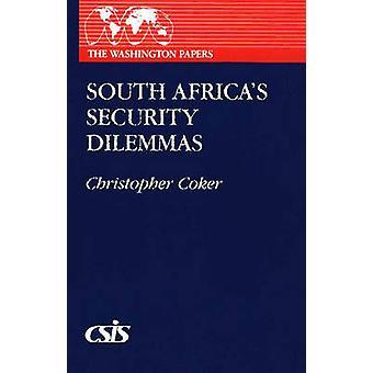 Zuid-Afrikaanse veiligheid dilemma's door Coker & Christopher
