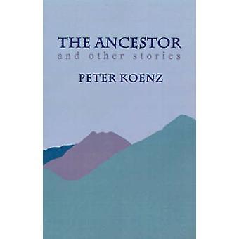 Forfader og andre historier af Koenz & Peter