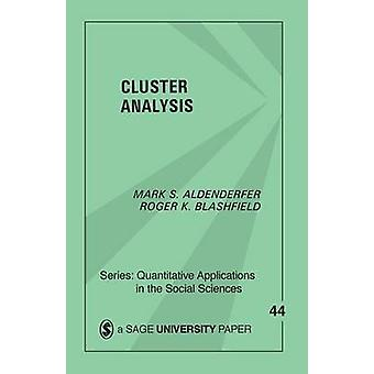 Cluster Analysis by Aldenderfer & Mark S.