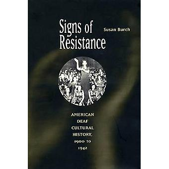 Signs of Resistance by Burch & Susan