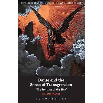 Dante and the Sense of Transgression by Professor William Franke