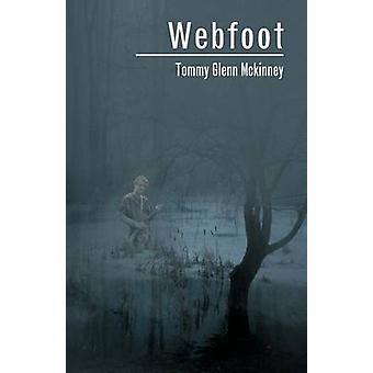 Webfoot von McKinney & Tommy Glenn