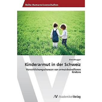Kinderarmut in der Schweiz door Brugger Elena