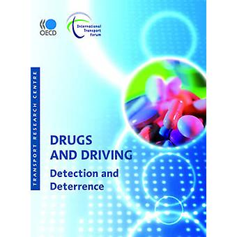 Drugs and Driving  Detection and Deterrence by OECD Publishing