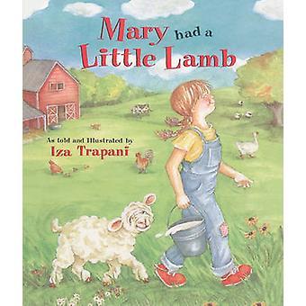 Mary Had a Little Lamb by Iza Trapani - Iza Trapani - 9781417606269 B