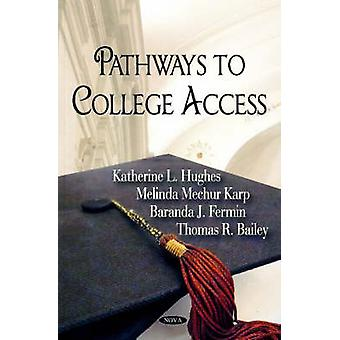 Pathways to College Access by U.S. Department of Education - 97816002