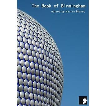 The Book of Birmingham - A City in Short Fiction by The Book of Birmin