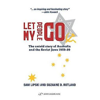 Let My People Go - The Untold Story of Australia & the Soviet Jews 195