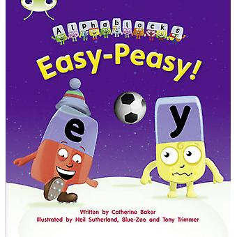 Easy-Peasy! - Set 15  - Alphablocks by Catherine Baker - 9781408279731