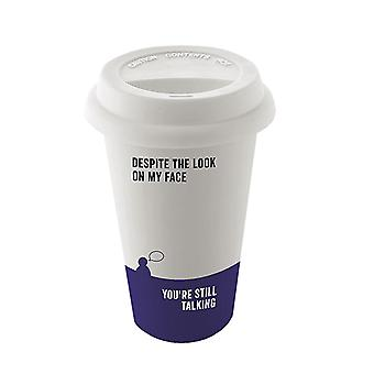 Say it to My Face Travel Mug (Look on My Face)