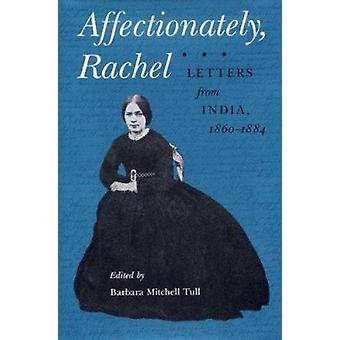 Affectionately-Rachel-brieven uit India-1860-84 door Rachel Kerr