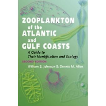 Zooplankton of the Atlantic and Gulf Coasts by William Johnson