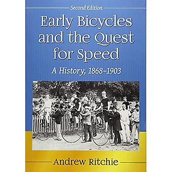 Early Bicycles and the Quest for Speed: A History, 1868-1903, 2D Ed.