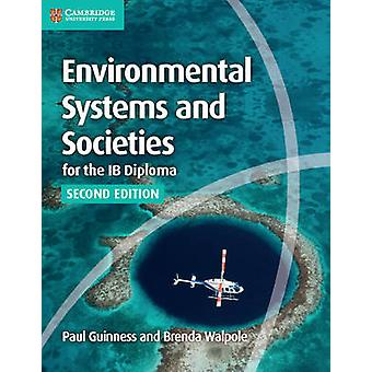 Environmental Systems and Societies for the IB Diploma Cours by Paul Guinness