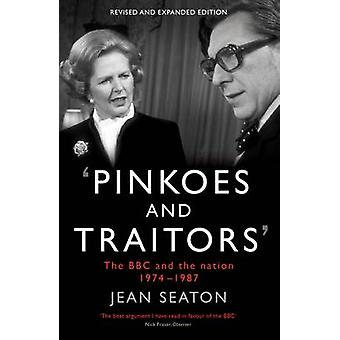 Pinkoes and Traitors par Jean Seaton