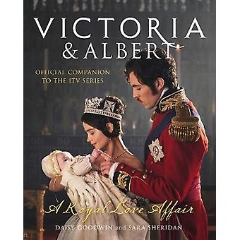 Victoria and Albert  A Royal Love Affair