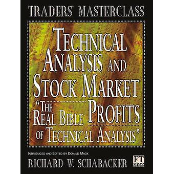 Technical Analysis and Stock Market Profits by Schabacker & Richard