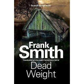 Dead Weight by Smith & Frank