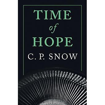 Time of Hope by Snow & C. P.