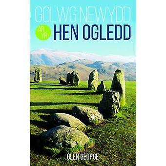 Golwg Newydd ar yr Hen Ogledd by Glen George - 9781845275655 Book