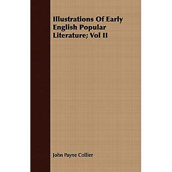Illustrations Of Early English Popular Literature Vol II by Collier & John Payne