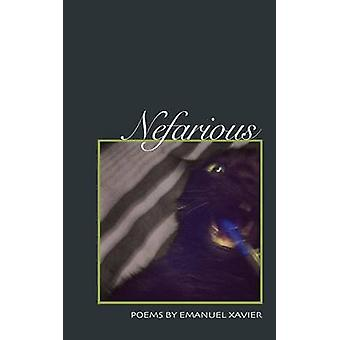 Nefarious Poems by Xavier & Emanuel