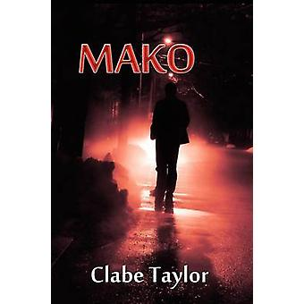 Mako by Taylor & Clabe