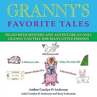 Grannys Favorite Tales by Anderson & Carolyn D.