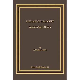 The Law of Jealousy Anthropology of Sotah by Destro & Adriana