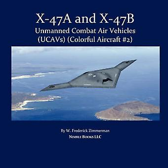 X47 Unmanned Combat Air Vehicle UCAV by Zimmerman & W. Frederick