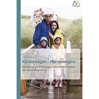 Kindersgen  Nervensegen by Schludecker Jutta