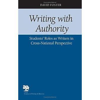 Écrit avec autorité - rôles Students' comme Writers in Cross-national