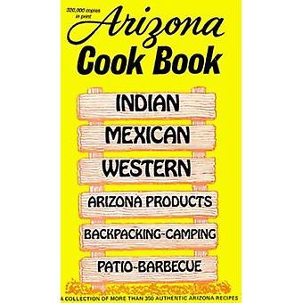 Arizona Cook Bk -OS by Al Fischer - Mildred Fischer - 9780914846000 B