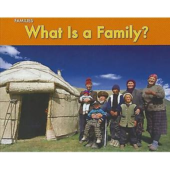 What Is a Family? by Rebecca Rissman - 9781432955038 Book