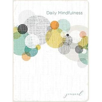 Daily Mindfulness Journal by Ellie Claire - 9781633262140 Book