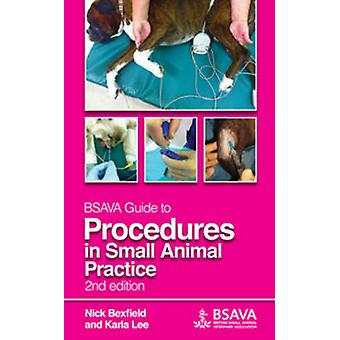 BSAVA Guide to Procedures in Small Animal Practice (2nd Revised editi