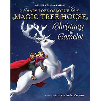 Magic Tree House Deluxe Holiday Edition - Christmas in Camelot by Mary