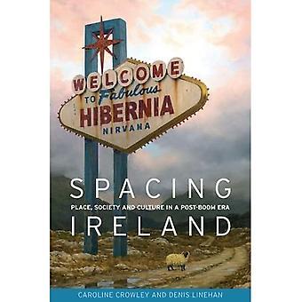 Espaçamento Irlanda: Lugar, sociedade e cultura na Era pós-bum