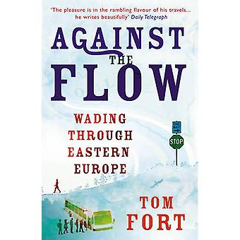 Against the Flow by Tom Fort