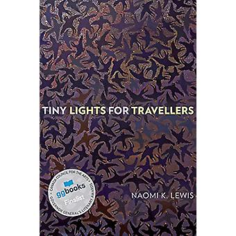 Tiny Lights for Travellers by Naomi K. Lewis - 9781772124484 Book
