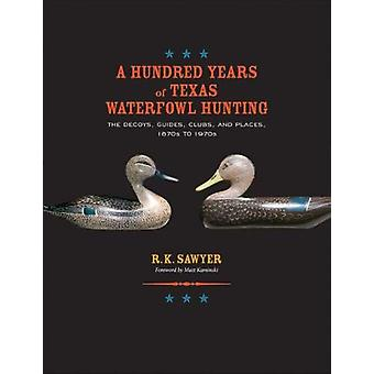 A Hundred Years of Texas Waterfowl Hunting - The Decoys - Guides - Clu