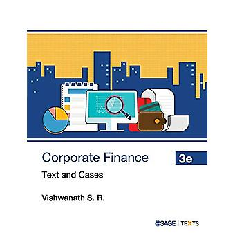 Corporate Finance - Text and Cases by Vishwanath S. R. - 9789353282899