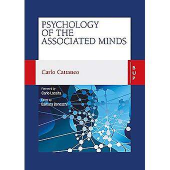Psychology of the Associated Minds - Lectures at the Lombard Institute