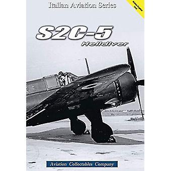 S2C-5 HELLDIVER by Luigi Gorena - 9788894105018 Book
