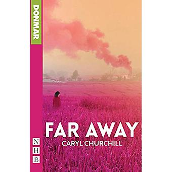 Far Away by Caryl Churchill - 9781848428737 Book