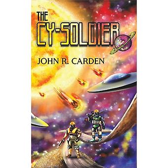 CYSOLDIER by CARDEN & JOHN R.