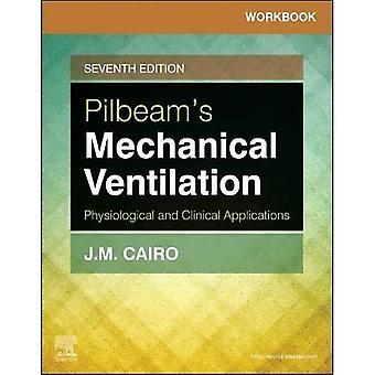 Arbejdsprojekt for Pilbeam's Mekanisk ventilation: Fysiologiske og kliniske anvendelser