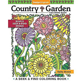 Country Garden Coloring Book: A Seek & Find Coloring Book